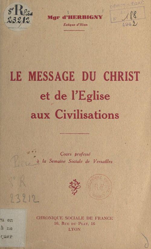 Le message du Christ et de l'Église aux civilisations  - Michel d'Herbigny