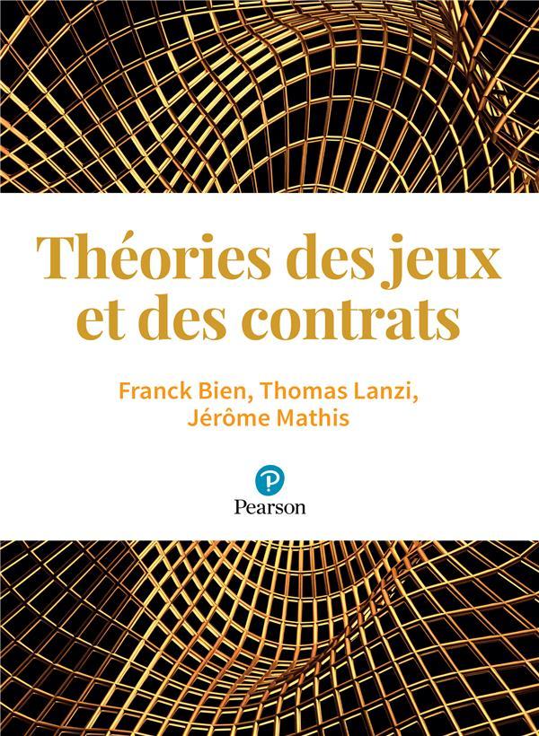 Microéconomie ; théorie des jeux et contrats