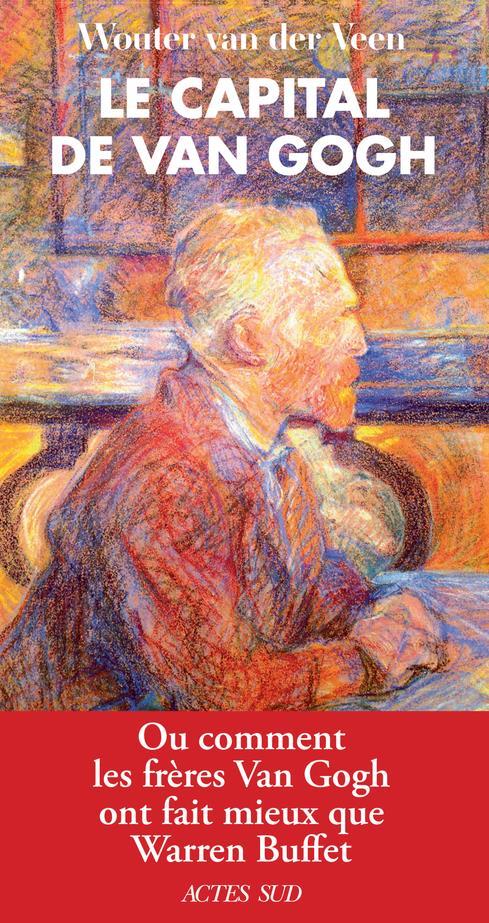 Le capital de Van Gogh ; ou comment les frères Van Gogh ont fait mieux que Warren Buffet