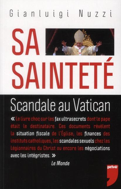 Sa Saintete ; Scandale Au Vatican