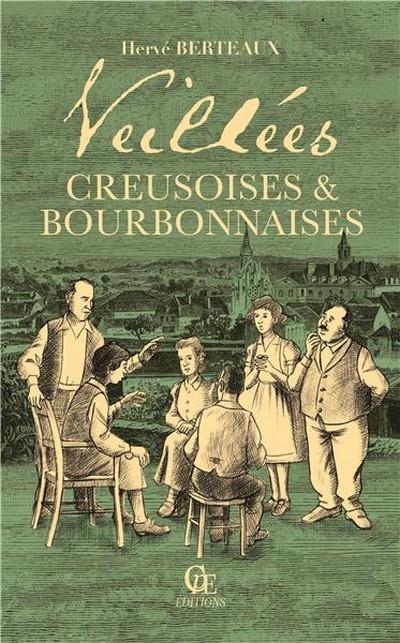 Les petites histoires de la vieille ; veillées creusoises et bourbonnaises