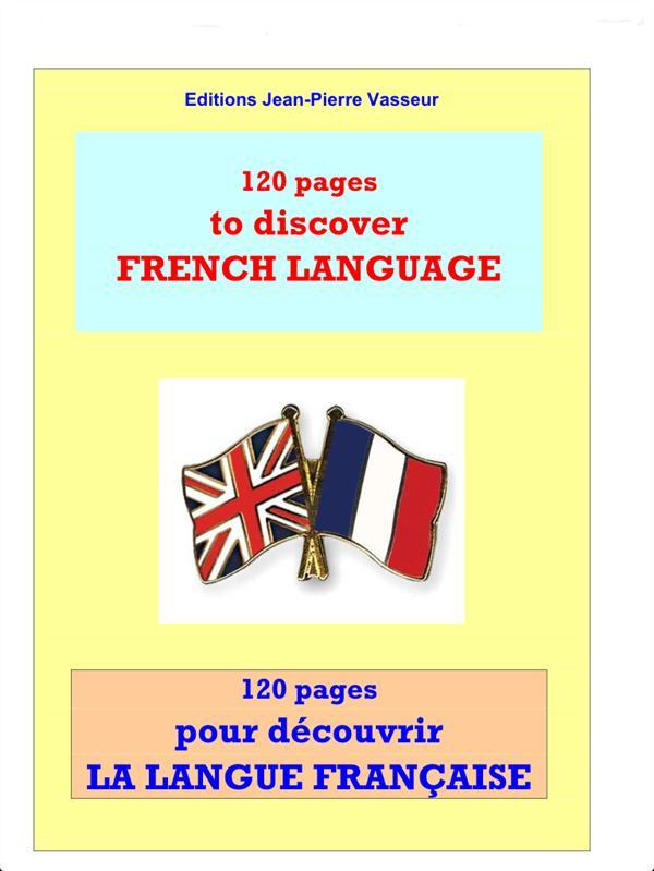 120 pages pour découvrir la langue française