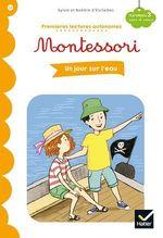 Vente EBooks : Premières lectures autonomes Montessori Niveau 3 - Un jour sur l'eau  - Stéphanie Rubini