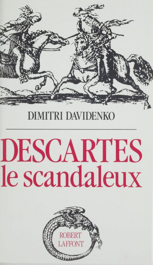 Descartes le scandaleux