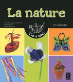 La nature ; petite section, moyenne section, grande section