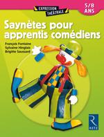 Vente Livre Numérique : Saynètes pour apprentis comédiens  - Sylvaine Hinglais - Brigitte Saussard - François Fontaine