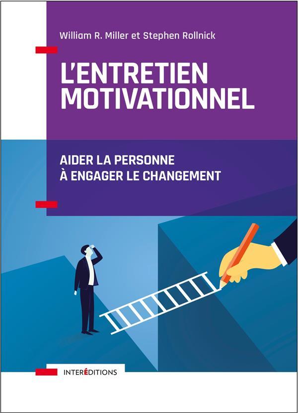 L'entretien motivationnel ; aider la personne à engager le changement