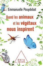 Vente EBooks : Quand les animaux et les végétaux nous inspirent  - Emmanuelle Pouydebat