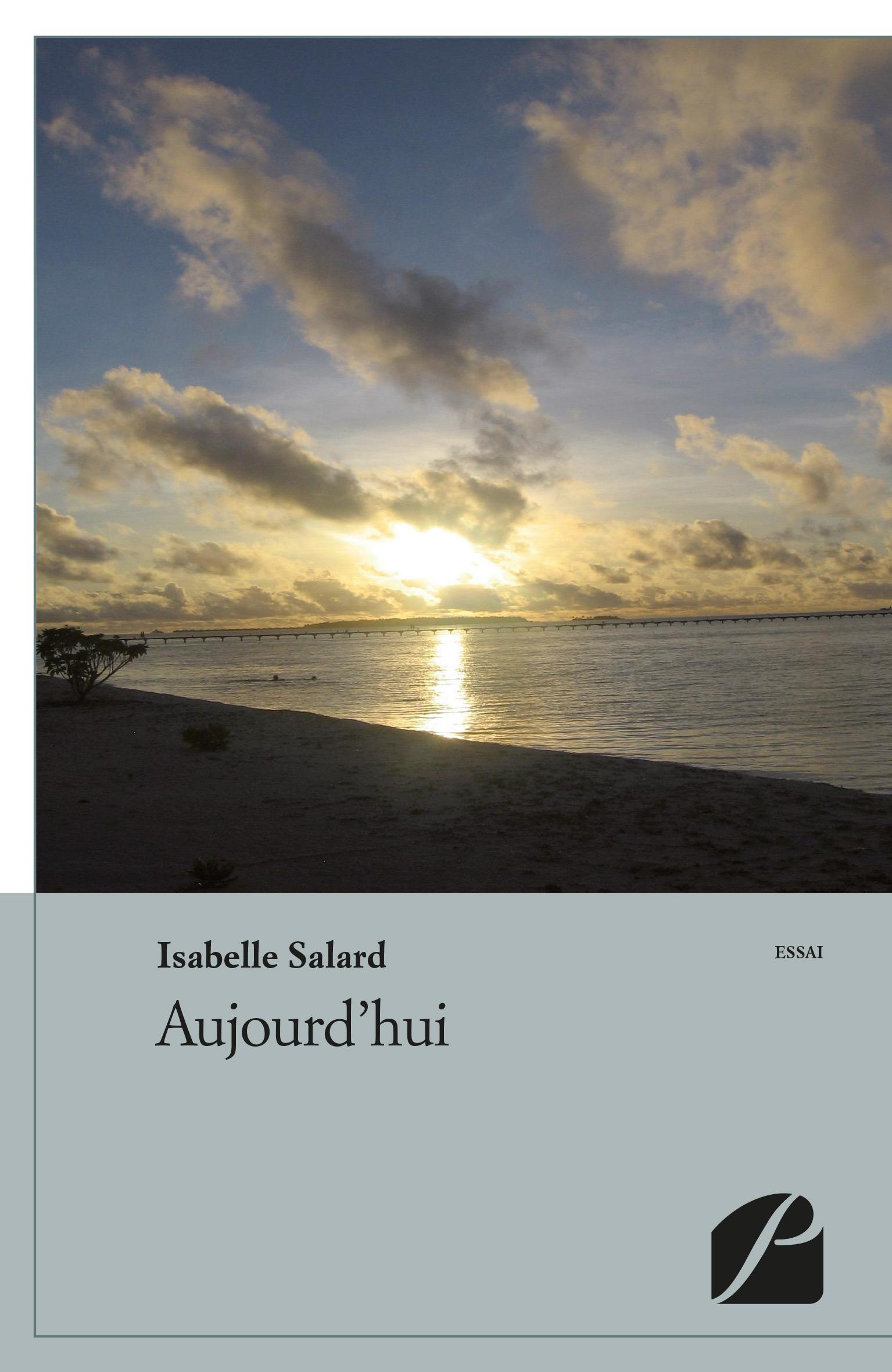 Aujourd'hui  - Isabelle Salard