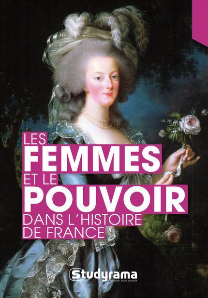 Les femmes et le pouvoir dans l'histoire de France