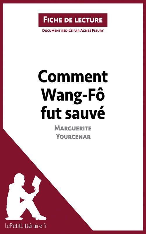 Comment Wang-Fô fut sauvé, de Marguerite Yourcenar ; analyse complète de l'oeuvre et résumé