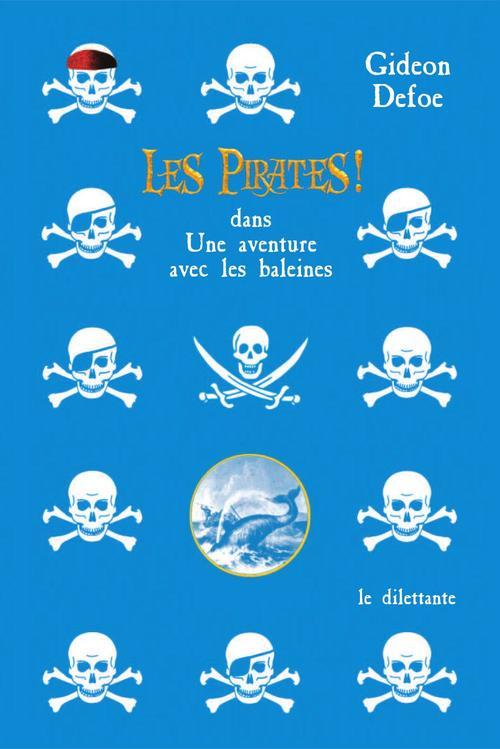 Les pirates ; dans une aventure avec les baleines