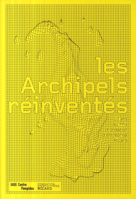 Les archipels réinventés