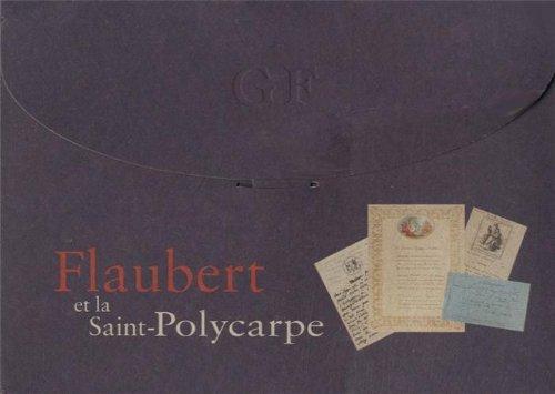Flaubert et la saint-polycarpe