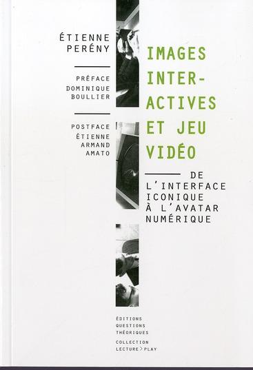 Images interactives et jeu vidéo ; de l'interface iconique à l'avatar numérique