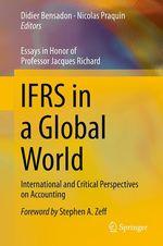 IFRS in a Global World  - Nicolas Praquin - Didier Bensadon