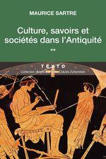 Vente EBooks : Culture, savoirs et sociétés dans l´Antiquité  - Maurice SARTRE