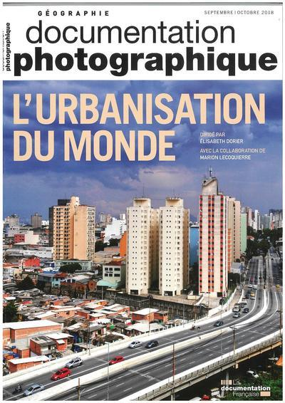 Documentation photographique n.8125 ; l'urbanisarion du monde