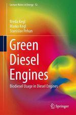 Green Diesel Engines  - Breda Kegl - Marko Kegl - Stanislav Pehan