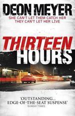 Vente Livre Numérique : Thirteen Hours  - Deon Meyer