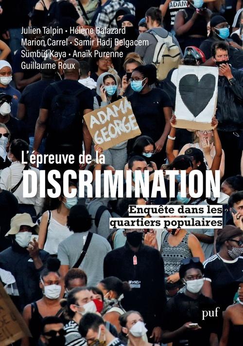 L'épreuve de la discrimination ; enquête dans les quartiers populaires
