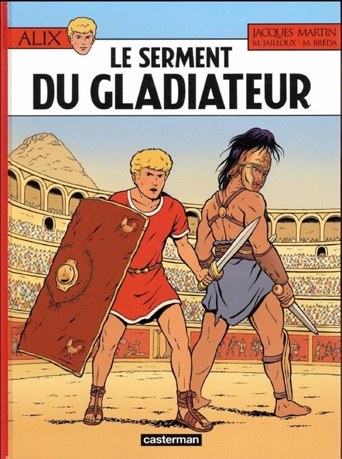 Alix T.36 ; le serment du gladiateur