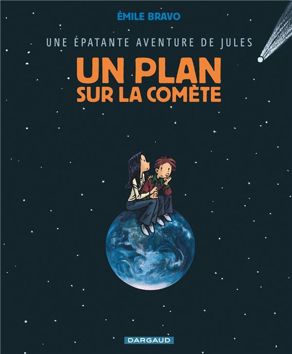 une épatante aventure de Jules t.6 ; un plan sur la comète