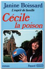 L'esprit de famille t.5 ; Cécile la poison
