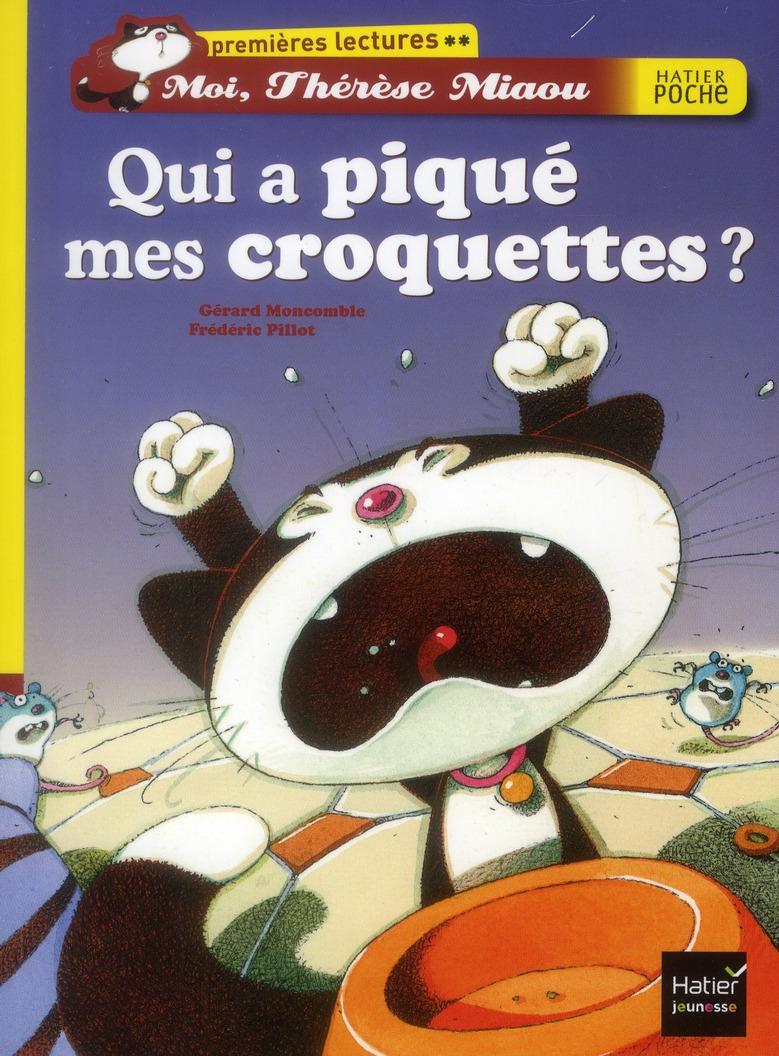 Moi, Thérèse Miaou ; qui a piqué mes croquettes ?