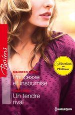 Vente Livre Numérique : Princesse et insoumise - Un tendre rival  - Cindy Kirk