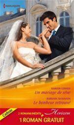 Vente EBooks : Un mariage de rêve - Le bonheur retrouvé - Ennemis d'un jour  - Barbara McMahon - Sandra Marton - Marion Lennox