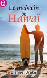 Vente Livre Numérique : Le médecin de Hawaï  - Dianne Drake
