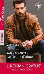 Vente EBooks : Rival et amant; le risque d'aimer; une promesse entre nous  - Michelle Celmer - Brenda Harlen - Karen Templeton