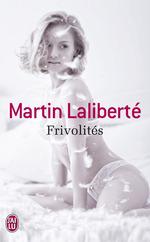 Vente Livre Numérique : Frivolités  - Martin Laliberté