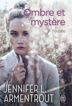 Vente Livre Numérique : Ombre et mystère (Tome 2) - Troublée  - Jennifer L. Armentrout