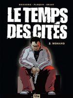 Vente EBooks : Le Temps des cités - Tome 03  - Pierre Boisserie - Frédéric PLOQUIN - Luc Brahy
