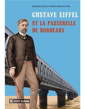 LA PASSERELLE EIFFEL DE BORDEAUX