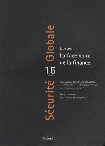SECURITE GLOBALE n.16 ; la face noire de la finance