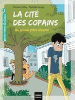 Vente Livre Numérique : La cité des copains - Un grand frère bizarre CP/CE1 6/7 ans  - Christine Palluy