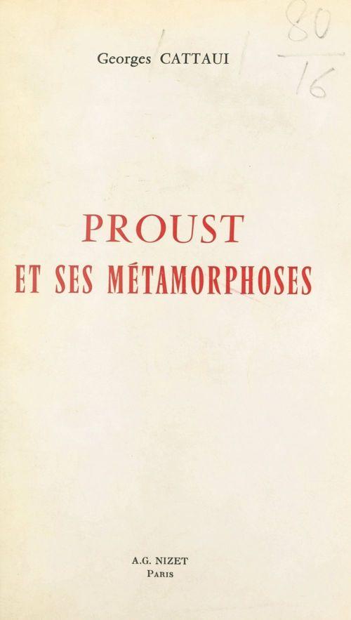 Proust et ses métamorphoses
