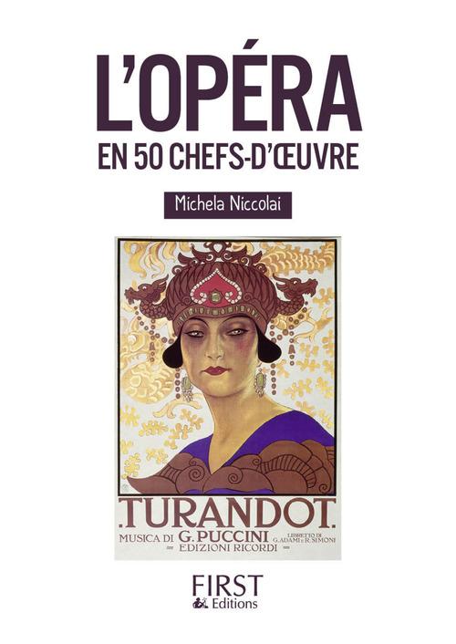 L'opéra en 50 chefs-d'oeuvre
