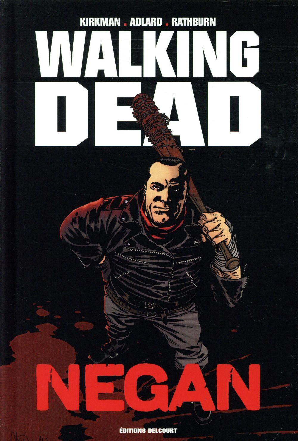 Walking dead HORS-SERIE ; negan