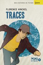 Vente EBooks : Traces  - Florence HINCKEL