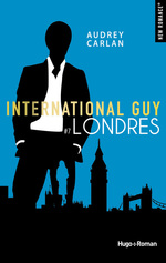 Vente EBooks : International guy - tome 7 Londres -Extrait offert-  - Audrey Carlan