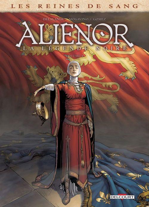 Les Reines de sang - Aliénor, la Légende noire T04