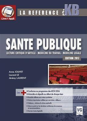 Santé publique ; lecture critique d'article ; médecine du travail ; médecine légale (édition 2017)