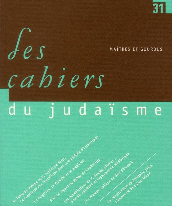 LES CAHIERS DU JUDAISME T.31 ; maîtres et gourous