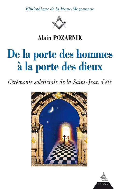 de la porte des hommes à la porte des dieux ; cérémonie solsticiale de la Saint-Jean d'été