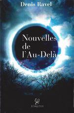 Nouvelles de l'au-delà  - Denis Ravel - Denis Ravel