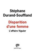 Vente Livre Numérique : Disparition d'une femme ; l'affaire Viguier  - Stéphane Durand-Souffland
